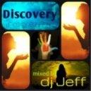 Вj Jeff - Discovery (Progressive dream mix)