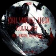 Joell Sanchez, Regor - Tough Guy  (MoonyMan Bad Guy Remix)