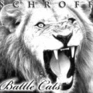 Schroff - Battle Cats  (Original mix)