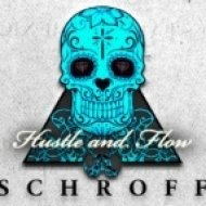 Schroff - Hustle and Flow  (Original mix)