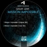 Ozgur Uzar - Mission Impossible  (Club Mix)