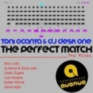 DJ Desk One, Toni Ocanya - The Perfect Match  (Luis Hungria Remix)