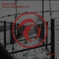 Angy Kore - El Guapo De La Ciudad  (Original Mix)