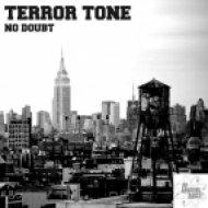 Terror Tone - No Doubt  (Original Mix)