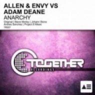 Allen, Envy, Adam Deane - Anarchy  (Johann Stone Remix)