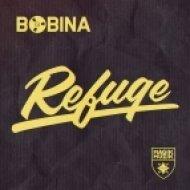 Bobina - Refuge  (Original Mix)