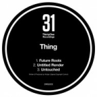 Thing - Untouched  (Original mix)