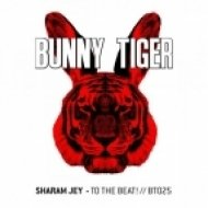 Sharam Jey - To The Beat!  (Original Mix)