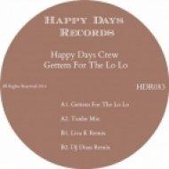 Happy Days Crew - Gettem For The Lo Lo  (DJ Diass Remix)