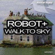 Robot+ - Walk Away  (Original Mix)