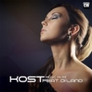 Kost Feat. Di Land - Music In Me  (Radio Edit)