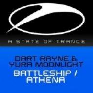 Dart Rayne & Yura Moonlight - Athena  (Original Mix)