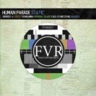 Human Parade - Static  (Original Mix)