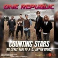 One Republic - Counting Stars (DJ Denis Rublev & DJ Anton Remix) (DJ Denis Rublev & DJ Anton Remix)