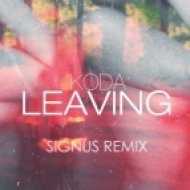 Koda - Leaving  (Signus Remix)