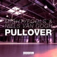 Niels Van Gogh, Mightyfools - Pullover  (Original Mix)