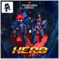Pegboard Nerds - Hero  (Original Mix)