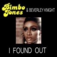 Bimbo Jones, Beverley Knight - I Found Out  (The Control Freakz Sunset Mix)