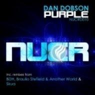 Dan Dobson - Purple  (Braulio Stefield & Another World Remix)