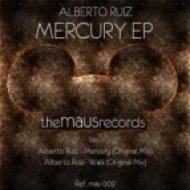 Alberto Ruiz - Walk  (Original Mix)