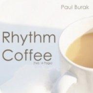 Paul Burak - Rhythm Coffee  (Feb 14 Page)