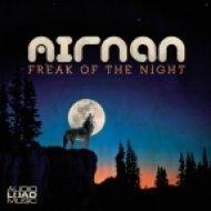 Airnan - Freak of the Night  (Original mix)