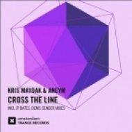 Kris Maydak & Aneym - Cross The Line (JP Bates Remix) ((JP Bates Remix) )