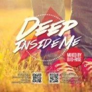 D-Rise - Deep Inside Me ()