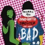 David Guetta & Showtek, Deorro ft. Vassy - Bad Yee  (Arthur B. Mashup)