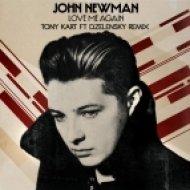 John Newman - Love Me Again  (Tony Kart ft D.Zelensky Remix)