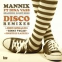 Mannix, Dina Vass - Standing Right Here  (Eighteez Ladeez Remix)