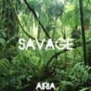 Airia - Savage   (Original mix)