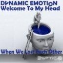 Dynamic Emotion - Welcome To My Head  (Progressiver Remix)