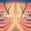 Comets We Fall - Falling Skies  (Document One Remix)