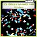 Luca Debonaire & Corrado Rizza - All My Lovin  (Clubmix)
