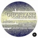 Ghoeyash - Came and Gone  (Andy Weed Remix)