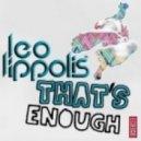 Leo Lippolis -  That\'s Enough  (Original Mix)