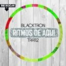 Blacktron - Ritmos De Aqui  (Original Mix)