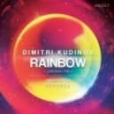 Dimitri Kudinov - Rainbow  (Original Mix)