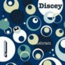 Discey - Ashram  (Original)