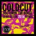 Coldcut - Doctorin\' The House  (Sebb Aston Remix)