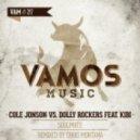Cole Jonson vs. Dolly Rockers - Soulmate  (Chris Montana Remix)