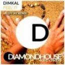 Dimkal - Feel It  (Effjay's Strongerwiser Dub)