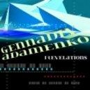 Gennadiy Adamenko - Revelations (Original Mix)