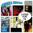 Andrea Bruno - Living for Ya (Astralbody Gtr Dub Extended)