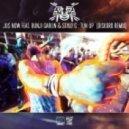 Jus Now - Tun Up (feat. Bunji Garlin & Stylo G -Diskord Remix)