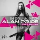 Alan Pride, 5 Star Hoodz - I\'m Drunk Bitch (Club Extended Edit)