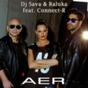 Dj Sava & Raluka feat. Connect-R - Aer (Extended)