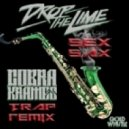 Drop The Lime - Sex Sax (Cobra Krames Trap Remix)