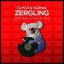 Comah, MadMal - Zergling (Original Brutal Mix)
